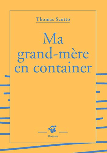 9782844203809: ma grand-mere en container