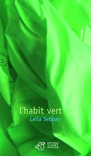 l'habit vert: Leà la Sebbar