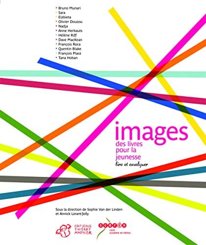 Images des livres pour la jeunesse (French Edition): Annick Lorant-Jolly