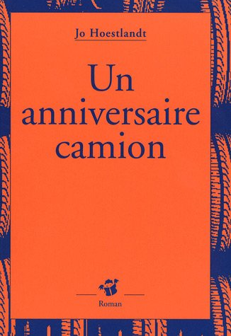 9782844205551: Un anniversaire camion (French Edition)