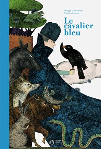CAVALIER BLEU -LE-: LECHERMEIER PHILIPPE