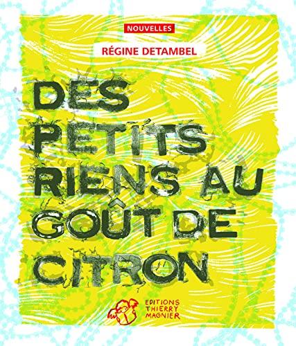 9782844206114: Des petits riens au go�t de citron