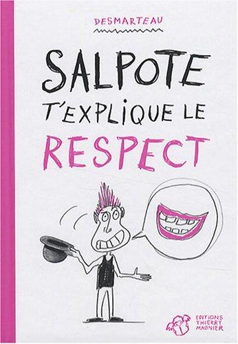 9782844206183: Salpote t'explique le respect