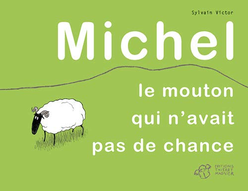MICHEL LE MOUTON QUI N AVAIT PAS DE CHAN: VICTOR SYLVAIN