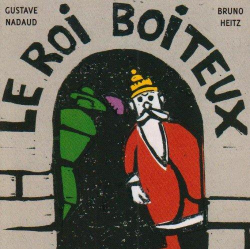 ROI BOITEUX (LE): NADAUD GUSTAVE