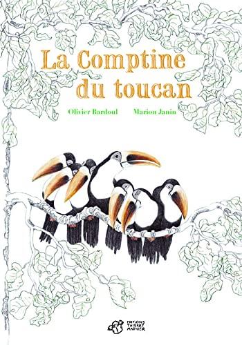 9782844206794: La comptine du toucan