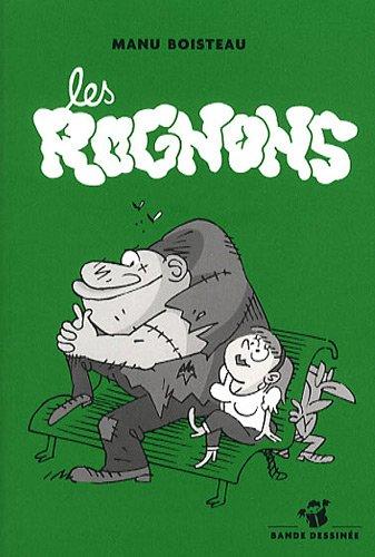 ROGNONS (LES): BOISTEAU MANU
