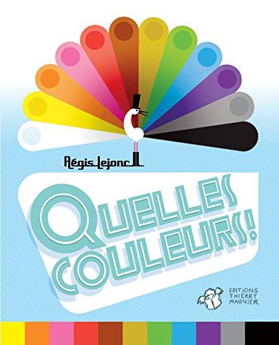 9782844207890: Quelles couleurs !
