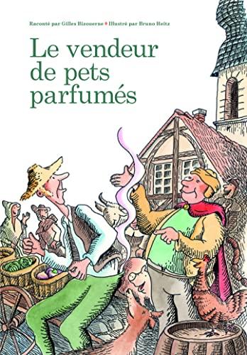 VENDEUR DE PETS PARFUMÉS (LE): BIZOUERNE GILLES