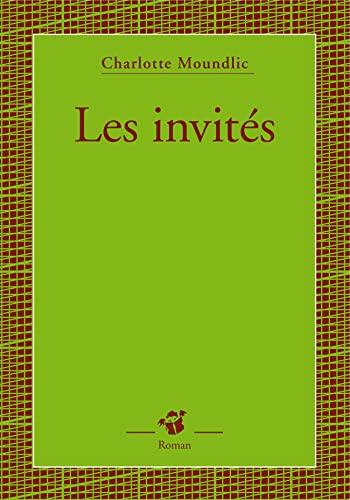 INVITÉS (LES): MOUNDLIC CHARLOTTE