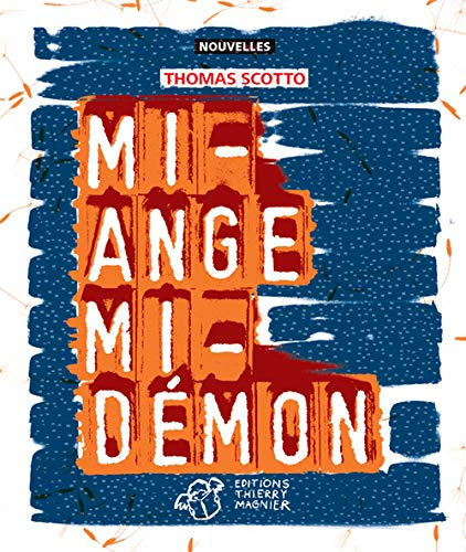 9782844209085: Mi-ange mi-démon (Nouvelles)