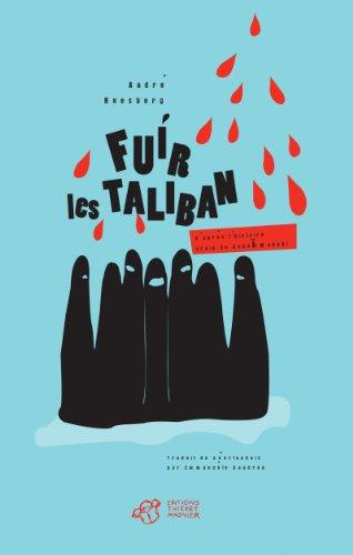 Fuir Les Taliban: André Boesberg