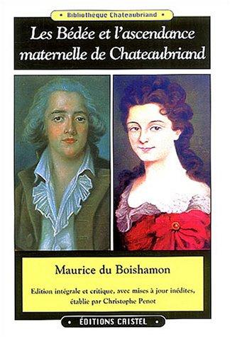 9782844210067: les bedee et l'ascendance maternelle de chateaubriand
