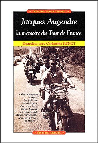 9782844210227: Jacques augendre, la m�moire du tour de France. entretiens