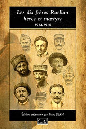 9782844210784: Les dix fr�res Ruellan, h�ros et martyrs