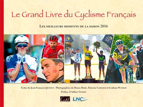 9782844211354: GRAND LIVRE DU CYCLISME FRANCAIS 2016