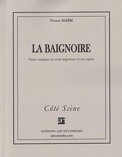 9782844221926: LA BAIGNOIRE