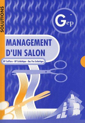 9782844253019: Management d'un salon BP Coiffure BP Esthétique Bac Pro Esthétique : Solutions