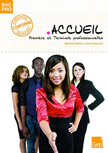 9782844257505: Accueil 1e et Tle Bac pro (French Edition)