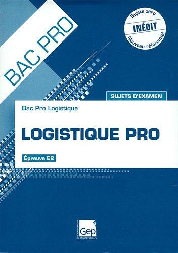 9782844258342: Logistique Pro, Epreuve E1A1