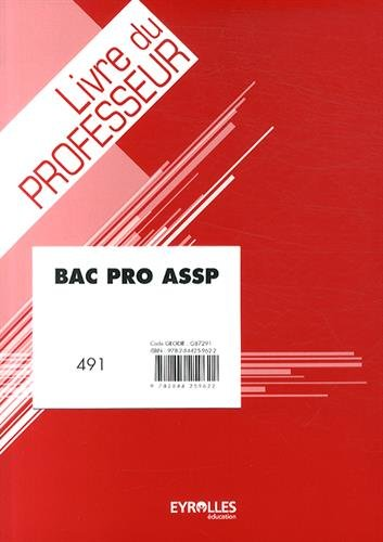9782844259622: Bac Pro ASSP : Livre du professeur