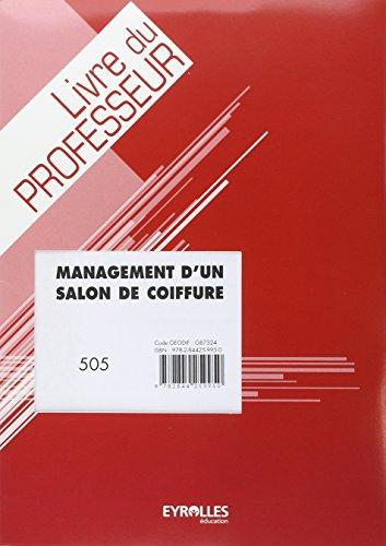 9782844259950: Management d un Salon de Coiffure - Livre du Professeur