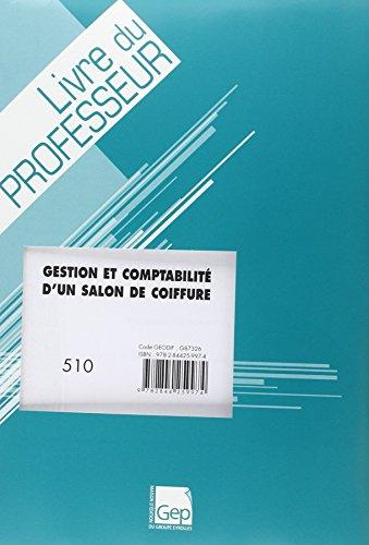 9782844259974: Gestion et Comptabilite d'un Salon de Coiffure - Livre du Professeur