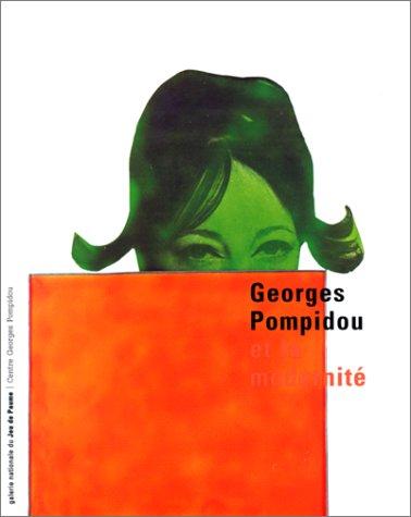 9782844260185: Georges Pompidou et la modernité