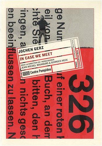 Jochen gerz, in case we meet -: Michel Bouhours, Georges