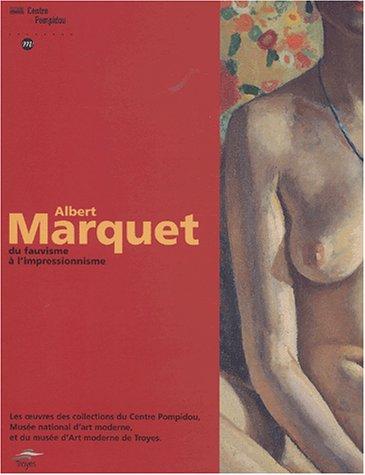 9782844261960: Marquet Albert - Du Fauvisme A L'Impressionisme (French Edition)