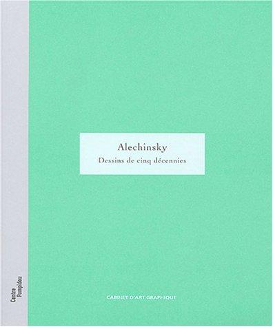 """alechinsky ; dessins de cinq decennies"": Yves Peyre"