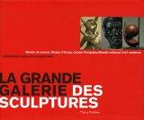 La grande galerie des sculptures : Musée du Louvre, Musée d'Orsay, Centre ...
