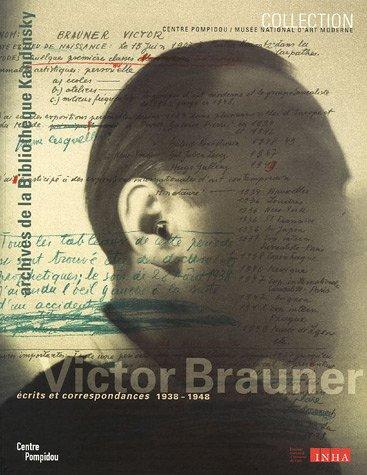 9782844262837: Victor Brauner : Ecrits et correspondances 1938-1948