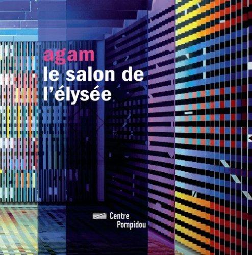 Agam, le salon de l'Elysée: Ameline Jean-Paul