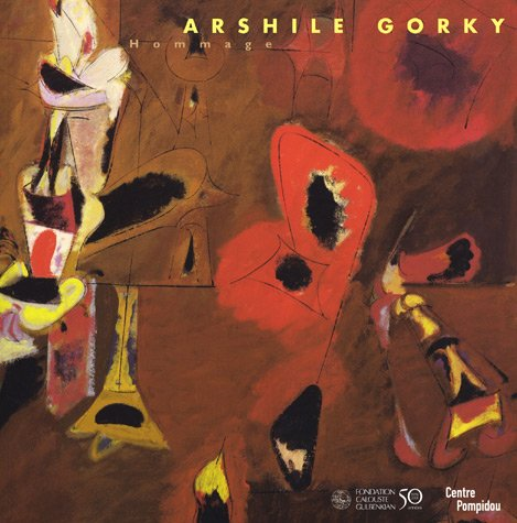 HOMMAGE A ARSHILE GORKY
