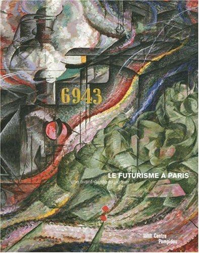 9782844263599: Le futurisme a Paris : une avant-garde explosive