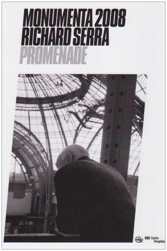Monumenta 2008: Richard Serra, Promenade Grand Palais (9782844263605) by Pacquement Alfred