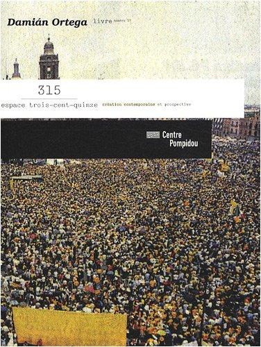 9782844263704: Damian Ortega: 315 Livre Numero 17