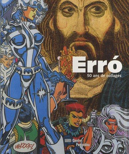 Erro: 50 Ans De Collages: Briend, Christian, Gervereau, Laurent