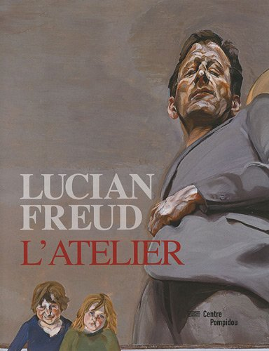 Lucian Freud: L'Atelier (French Edition): Debray, Cecile