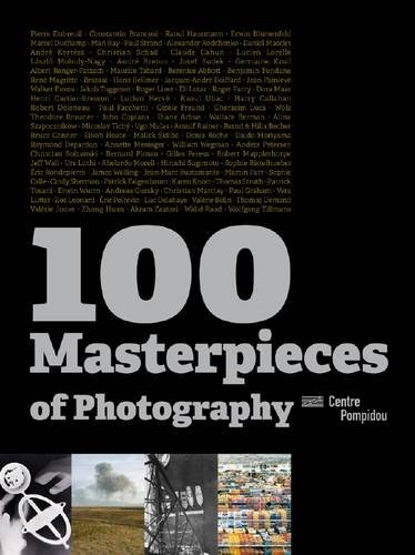 100 Masterpeices of Photography (9782844264770) by Alfred Pacquement