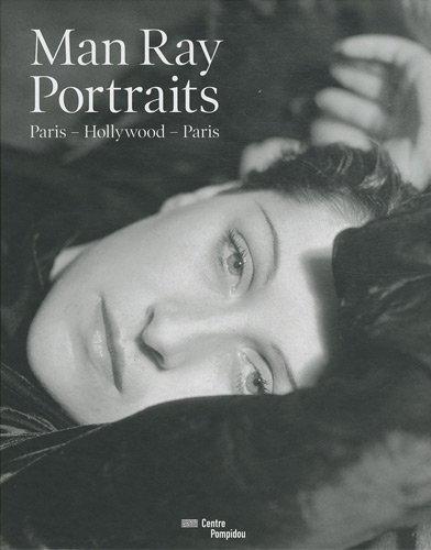 9782844264824: Man Ray: Portraits. Paris, Hollywood, Paris (French Edition)