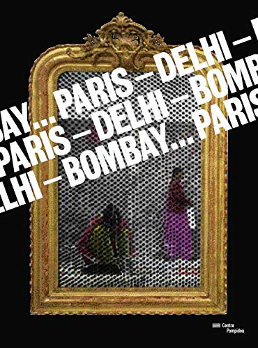 9782844265265: Paris - Delhi - Bombay...