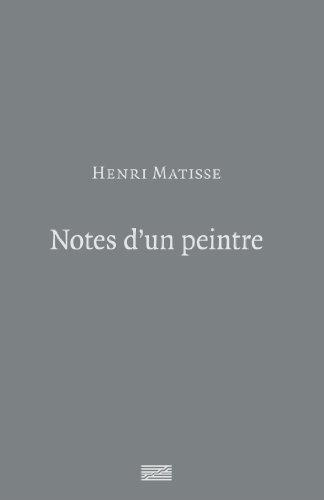 9782844265579: Henri Matisse - Notes D'un Peintre (French Edition)