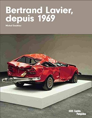 9782844265821: Bertrand Lavier Depuis 1969 (French Edition)