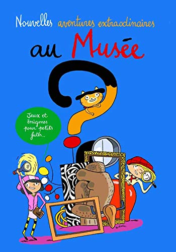 9782844266262: Nouvelles Adventue Extraordinaire Au Musee (French Edition)