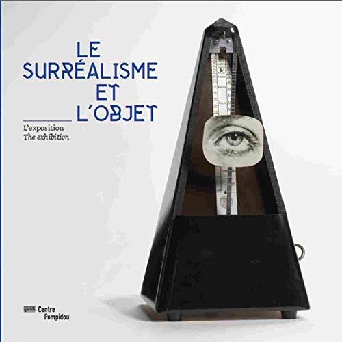 9782844266378: Le Surréalisme et l'objet - Album