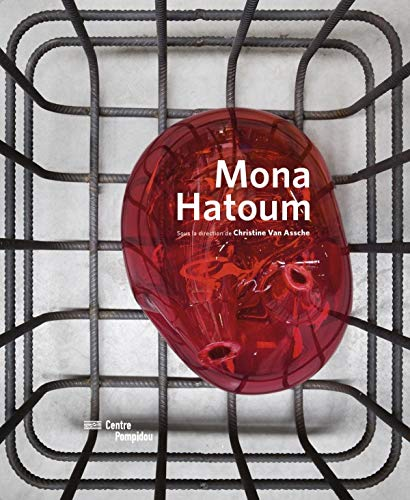 Mona Hatoum (French Edition): CHRISTINE VAN ASSCHE