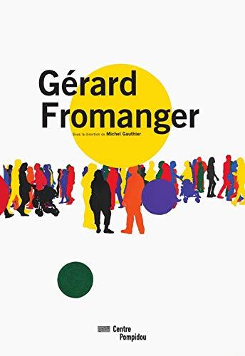 Gerard Fromanger: Gerard Fromanger