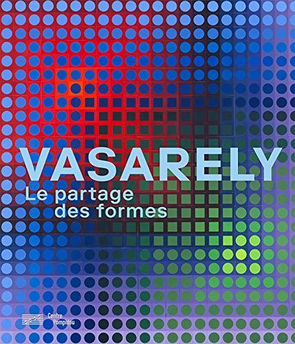 9782844268396: Vasarely : Le partage des formes